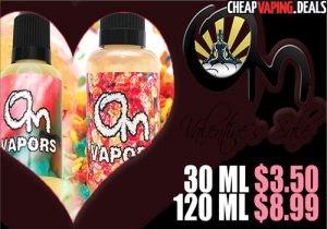 Om Vapors E-Liquid: 30ML $3.50 / 120ML $8.99