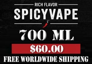 SpicyVape E-Juice: 700ML For $60.00 & Free Worldwide Shipping