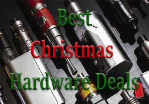 Best Christmas/Holiday Hardware, Mod, Tank & Vape Kit Deals