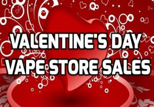 Valentine's Day Vape Deals, Sales & Coupons