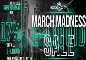Ecig-City March Madness: 17% Off All E-Liquids   $1/$5/$10/$20 Hardware Blowouts