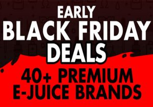VapeDeal.com Early Black Friday: 40+ Premium E-Juice Brands $5.36 Per 60mL or 100mL (USA)