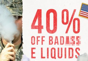 Breazy Veterans Day: 40% Off Bad Ass E-Liquids | Exclusive 15% Off Sitewide (USA)