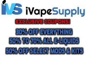 Exclusives! iVapeSupply.com: 30% Off Everything | 70% Off Selected E-Juices | 50% Off Selected Hardware | 50% Off All E-Liquids (USA)