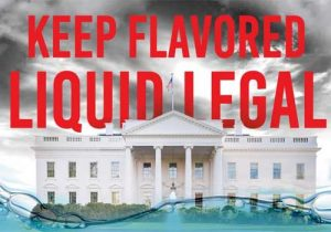 House To Vote On Nationwide E-Juice Flavor Ban &  Online Sales Ban - Contact Your Reps!